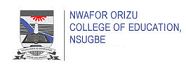 NWAFOR ORIZU COLLEGE OF EDUCATION NSUGBE ANAMBRA STATE