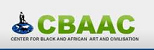 Centre for Black and African Arts and Civilization (CBAAC)